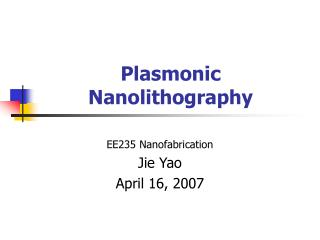 Plasmonic Nanolithography
