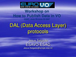 DAL (Data Access Layer) protocols