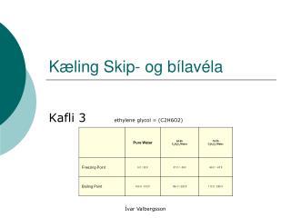 Kæling Skip- og bílavéla
