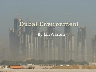 Dubai Environment