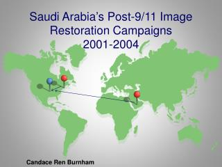 Saudi Arabia's Post-9/11 Image Restoration Campaigns 2001-2004