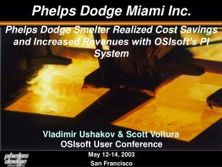 Phelps Dodge Miami Inc.
