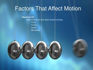Factors That Affect Motion