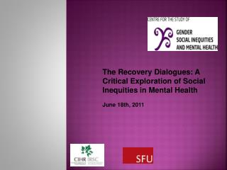 The Recovery Dialogues: A Critical Exploration of Social Inequities in Mental Health