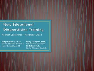 New Educational Diagnostician Training