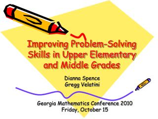 Improving Problem-Solving Skills in Upper Elementary and Middle Grades