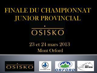 FINALE DU  CHAMPIONNAT JUNIOR PROVINCIAL        OSIS