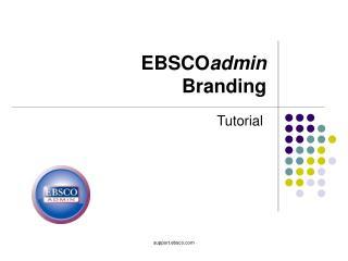 EBSCO admin Branding