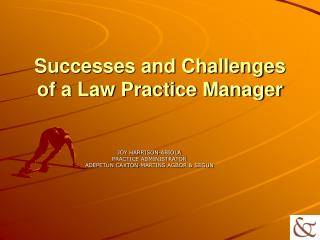 Successes and Challenges of a Law Practice Manager