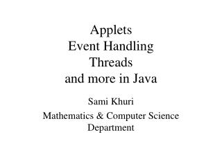 Applets Event Handling Threads  and more in Java