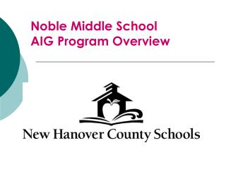 Noble Middle School AIG Program Overview