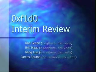 0xf1d0 Interim Review