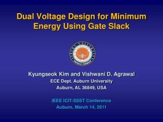Dual Voltage Design for Minimum Energy Using Gate Slack