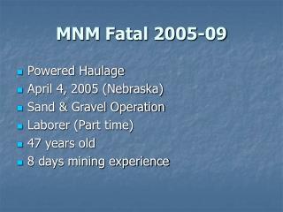MNM Fatal 2005-09
