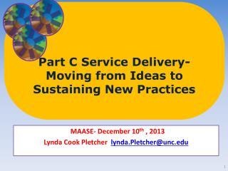 Part C Service Delivery-Moving from Ideas to Sustaining New Practices