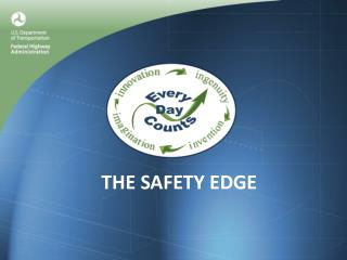 THE SAFETY EDGE