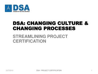 CHANGING CULTURE AND  CHANGING PROCESSES