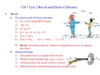 CH 7 Lect 2 Recoil and Elastic Collisions