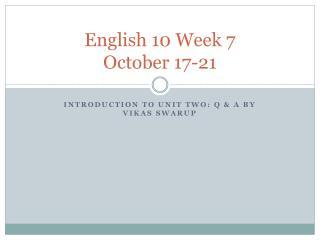 English 10 Week 7 October 17-21