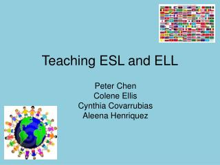 Teaching ESL and ELL