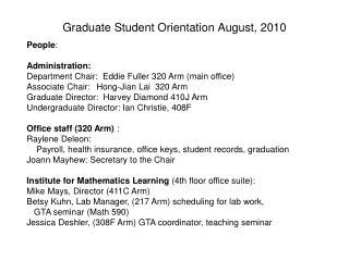 Graduate Student Orientation August,  2010