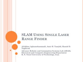 SLAM Using Single Laser Range Finder