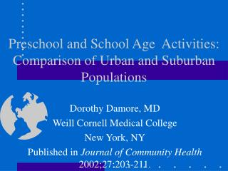 Preschool and School Age  Activities: Comparison of Urban and Suburban Populations