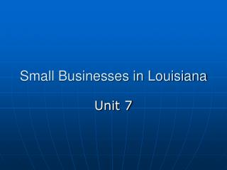 Small Businesses in Louisiana