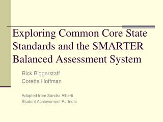 Exploring Common Core State Standards and the SMARTER Balanced Assessment System