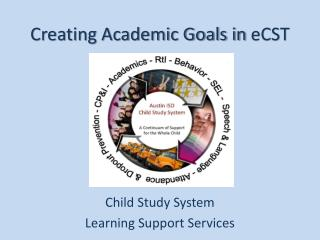 Creating Academic Goals in  eCST