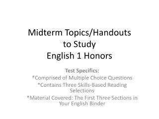 Midterm Topics/Handouts  to Study English 1 Honors