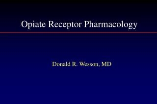 Opiate Receptor Pharmacology