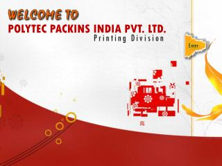 POLYTEC PACKINS INDIA PVT. LTD.