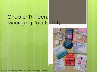 Chapter Thirteen:  Managing Your Fertility