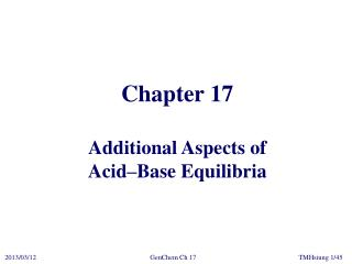 Chapter 17 Additional Aspects of Acid–Base Equilibria