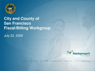 City and County of  San Francisco Fiscal/Billing Workgroup