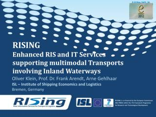 RISING Enhanced  RIS and IT Services supporting multimodal Transports involving Inland Waterways