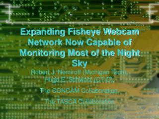 Expanding Fisheye Webcam Network Now Capable of Monitoring Most of the Night Sky