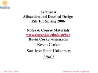 Kevin Corker  San Jose State University  3/8/05