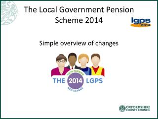 The Local Government Pension Scheme 2014