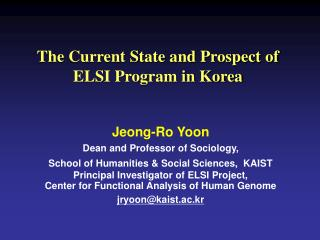 The Current State and Prospect of ELSI Program in Korea