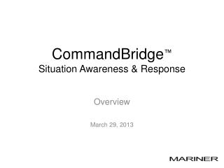 CommandBridge ™ Situation Awareness & Response