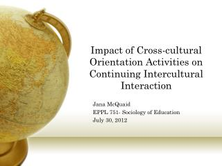 Impact of Cross-cultural Orientation Activities on Continuing Intercultural Interaction