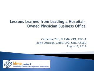 Lessons Learned from Leading a Hospital-Owned Physician Business Office