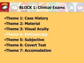 BLOCK 1: Clinical Exams