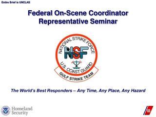 Federal On-Scene Coordinator Representative Seminar