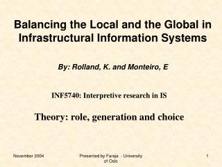 INF5740: Interpretive research in IS Theory: role, generation and choice