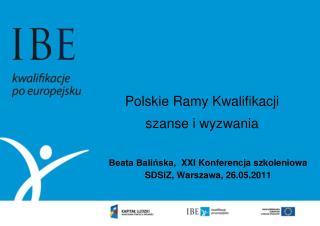 Polskie Ramy Kwalifikacji  szanse i wyzwania