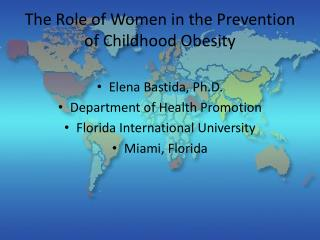 The Role of Women in the Prevention of Childhood Obesity