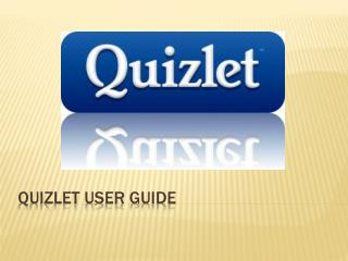 Quizlet User  guide
